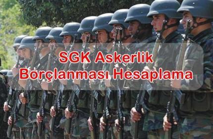 2019 SGK Askerlik Borçlanması Hesaplama