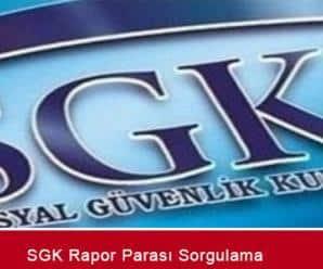 SGK-Rapor-parasi-sorgulama