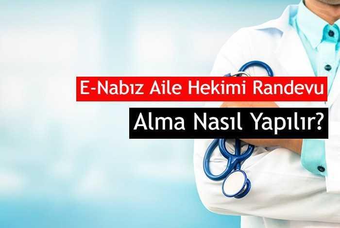 Photo of E-Nabız Aile Hekimi Randevu Alma Nasıl Yapılır?