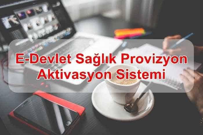 Photo of E-Devlet Sağlık Provizyon Aktivasyon Sistemi