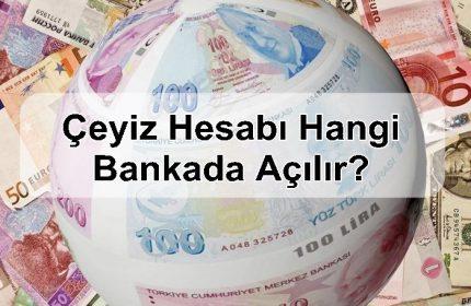 Çeyiz Hesabı Hangi Bankada Açılır?