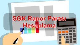 2019 SGK Rapor Parası Hesaplama