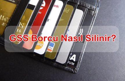 2019 GSS Borcu Nasıl Silinir?