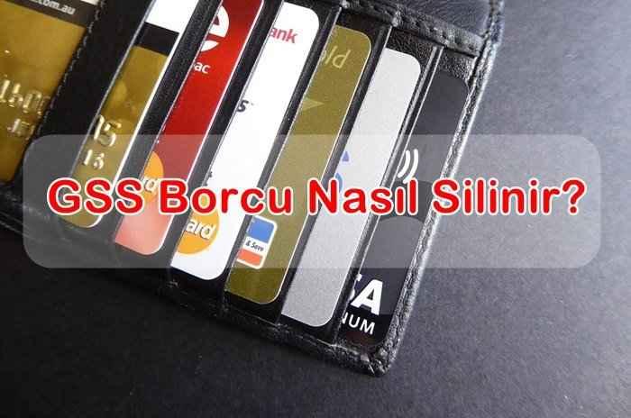 Photo of 2019 GSS Borcu Nasıl Silinir?