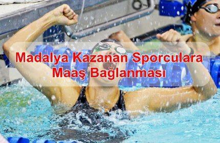 Madalya Kazanan Sporculara Maaş Bağlanması