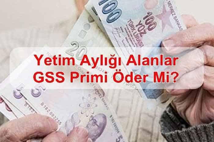 Photo of Yetim Aylığı Alanlar GSS Primi Öder Mi?