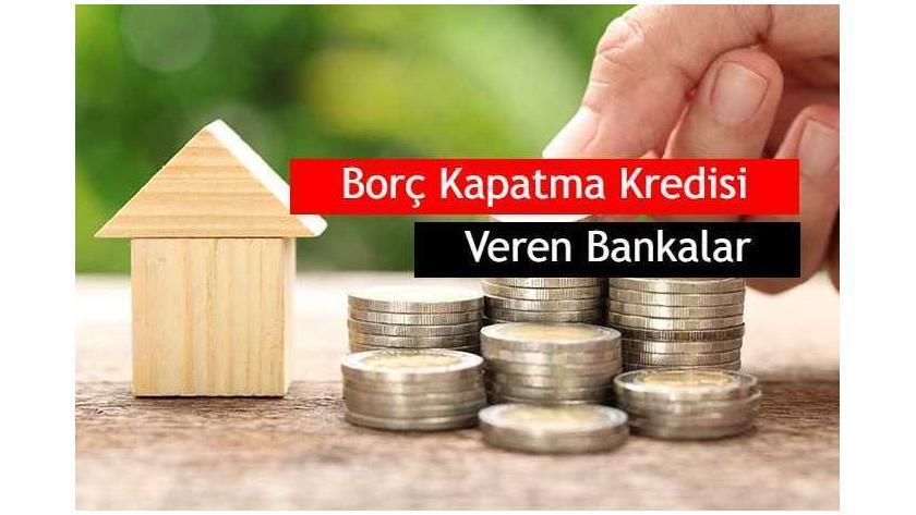 2020 Borç Kapatma Kredisi (Borç Transfer Kredisi) Veren Bankalar