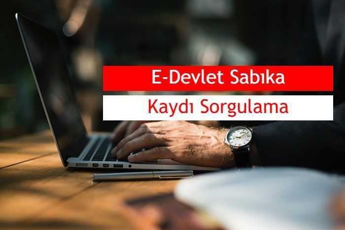 Photo of 2019 E-Devlet Sabıka (Sicil) Kaydı Sorgulama